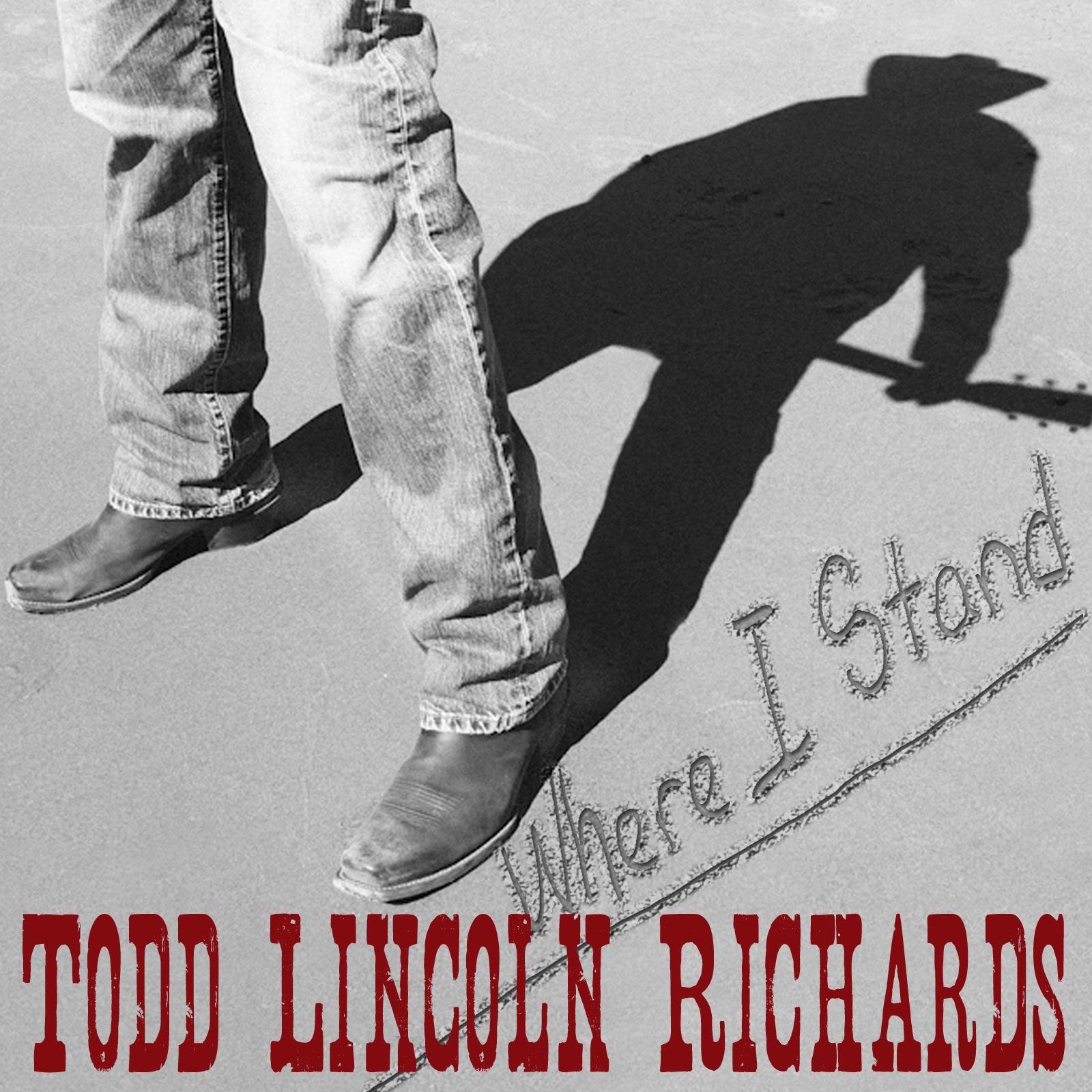Todd Lincoln Richards 'Where I Stand' album cover