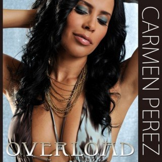 Carmen Perez 'Overload' single cover
